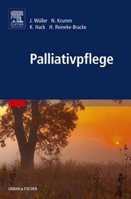 Abbildung von Wüller / Krumm / Hack | Palliativpflege | 2014
