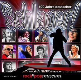 Abbildung von Mania / Grabowsky / Lücke / rock'n'popmuseum   100 Jahre deutscher Schlager!   2014