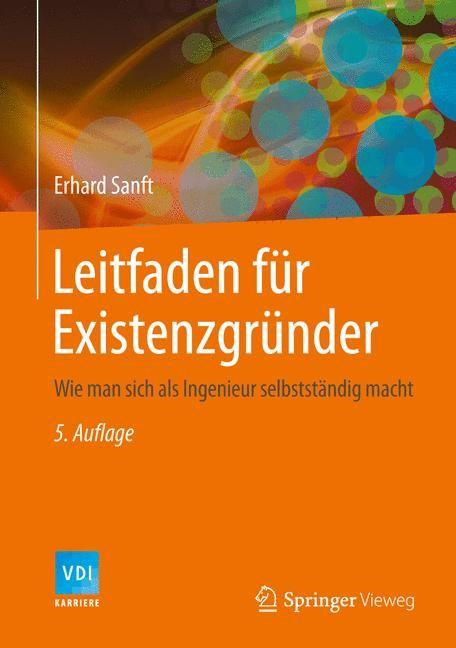 Leitfaden für Existenzgründer   Sanft   5. Auflage, 2014   Buch (Cover)