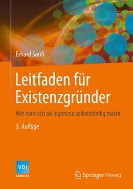 Abbildung von Sanft | Leitfaden für Existenzgründer | 5. Auflage | 2014 | Wie man sich als Ingenieur sel...