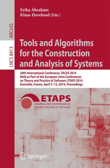 Tools and Algorithms for the Construction and Analysis of Systems | Abraham / Havelund, 2014 | Buch (Cover)
