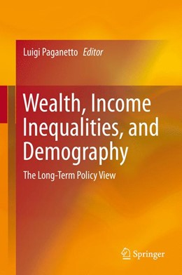 Abbildung von Paganetto | Wealth, Income Inequalities, and Demography | 1. Auflage | 2014 | beck-shop.de