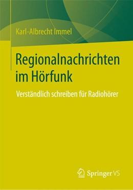 Abbildung von Immel | Regionalnachrichten im Hörfunk | 1. Auflage | 2014 | beck-shop.de