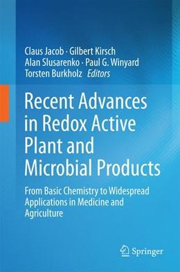 Abbildung von Jacob / Kirsch | Recent Advances in Redox Active Plant and Microbial Products | 1. Auflage | 2014 | beck-shop.de