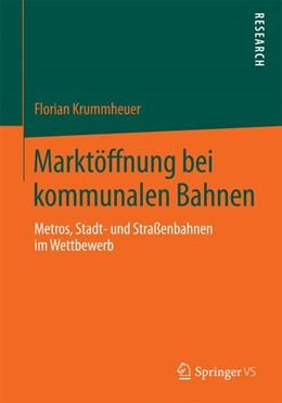 Abbildung von Krummheuer | Marktöffnung bei kommunalen Bahnen | 1. Auflage | 2014 | beck-shop.de