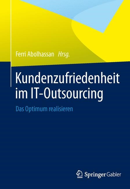 Kundenzufriedenheit im IT-Outsourcing | Abolhassan (Hrsg.), 2014 | Buch (Cover)