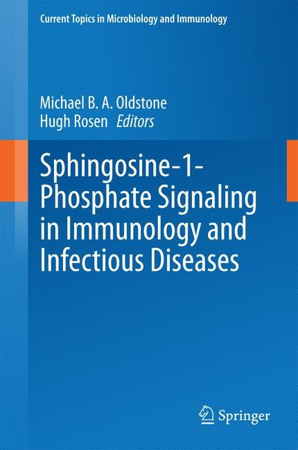 Sphingosine-1-Phosphate Signaling in Immunology and Infectious Diseases | Oldstone / Rosen, 2014 | Buch (Cover)