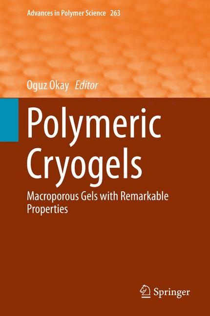 Abbildung von Okay | Polymeric Cryogels | 2014