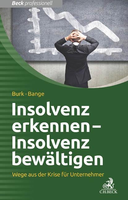 Abbildung von Burk / Bange | Insolvenz erkennen - Insolvenz bewältigen | 2014