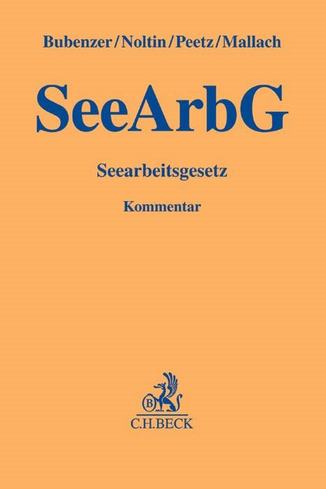 Seearbeitsgesetz: SeeArbG | Bubenzer / Noltin / Peetz / Mallach, 2015 | Buch (Cover)