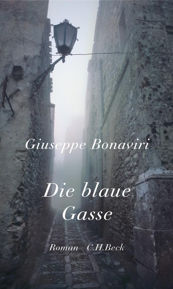 Abbildung von Bonaviri, Giuseppe | Die blaue Gasse | 2006