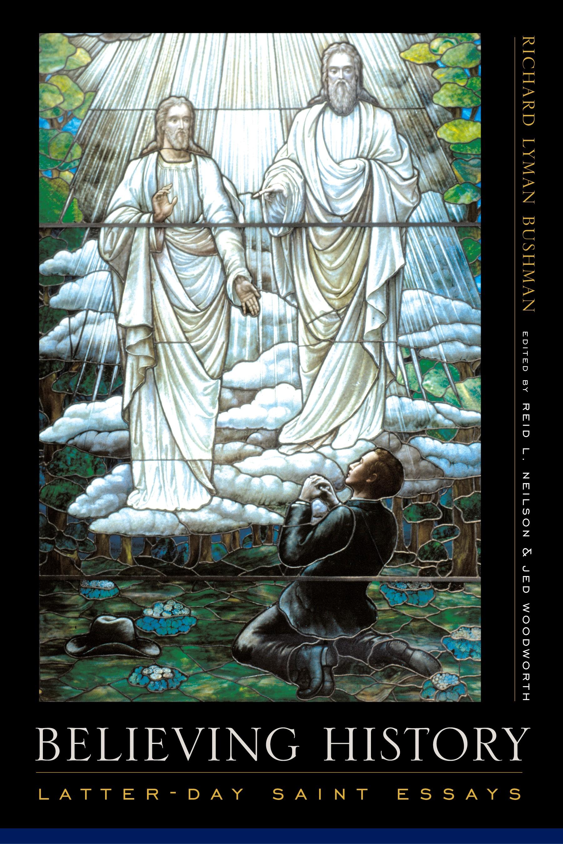 Abbildung von Bushman / Neilson / Woodworth   Believing History   2007