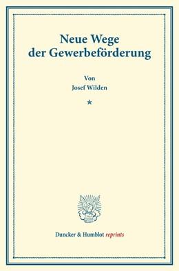 Abbildung von Wilden | Neue Wege der Gewerbeförderung | 2014