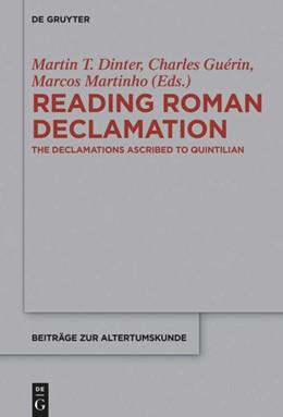 Abbildung von Dinter / Guérin | Reading Roman Declamation | 1. Auflage | 2015 | 342 | beck-shop.de