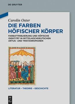 Abbildung von Oster | Die Farben höfischer Körper | 1. Auflage | 2014 | beck-shop.de