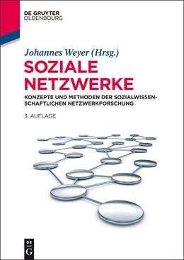 Abbildung von Weyer | Soziale Netzwerke | 3rd, rev. ed. | 2014 | Konzepte und Methoden der sozi...