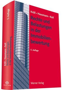 Abbildung von Kröll / Hausmann | Rechte und Belastungen in der Immobilienbewertung | 5. Auflage | 2015 | beck-shop.de