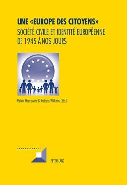 Abbildung von Wilkens / Marcowitz | Une « Europe des Citoyens » | 2014 | Société civile et identité eur... | 80