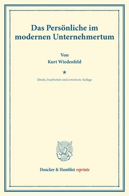 Abbildung von Wiedenfeld | Das Persönliche im modernen Unternehmertum | 2. [bearb. und erw.] Aufl. | 2014