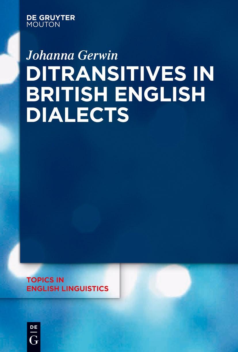 Abbildung von Gerwin | Ditransitives in British English Dialects | 2014