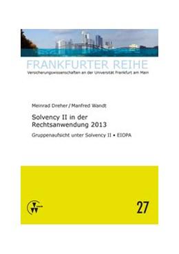 Abbildung von Wandt / Dreher   Solvency II in der Rechtsanwendung 2013   1. Auflage   2014   27   beck-shop.de