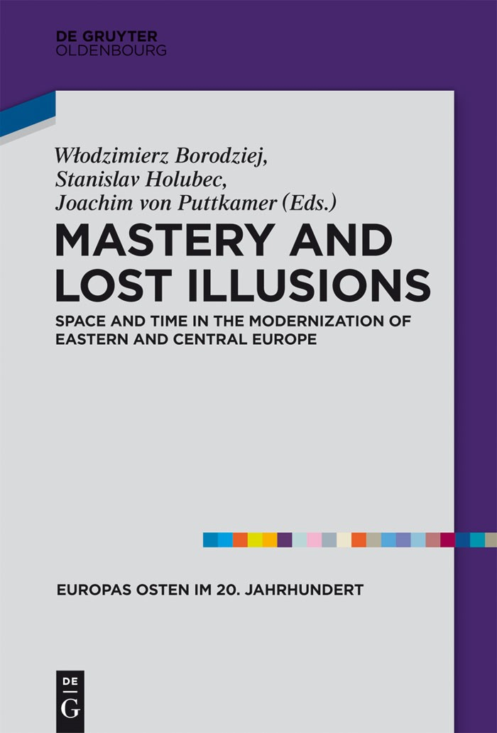 Mastery and Lost Illusions | Borodziej / Holubec / Puttkamer, 2014 | Buch (Cover)