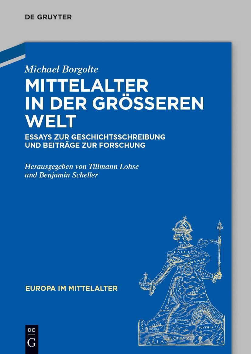 Mittelalter in der größeren Welt   Borgolte / Lohse / Scheller, 2014   Buch (Cover)