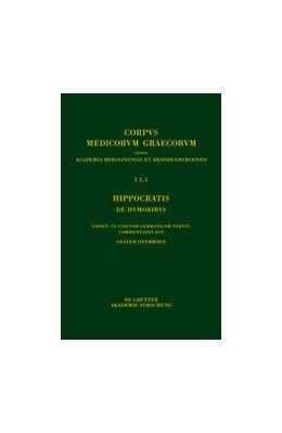 Abbildung von Overwien   Hippocratis De humoribus / Hippokrates. Über die Säfte   1. Auflage   2014   beck-shop.de