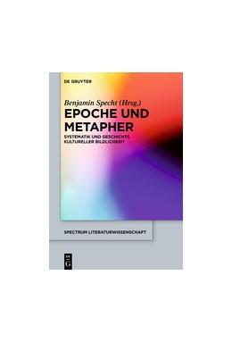 Abbildung von Specht | Epoche und Metapher | 1. Auflage | 2014 | 43 | beck-shop.de