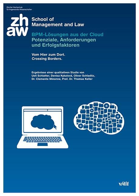 BPM-Lösungen aus der Cloud: Potenziale, Anforderungen und Erfolgsfaktoren | / Schlatter / Kykalová | 1., Auflage 2014, 2014 | Buch (Cover)