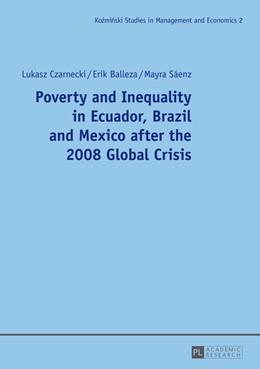 Abbildung von Czarnecki / Balleza   Poverty and Inequality in Ecuador, Brazil and Mexico after the 2008 Global Crisis   1. Auflage   2014   2   beck-shop.de