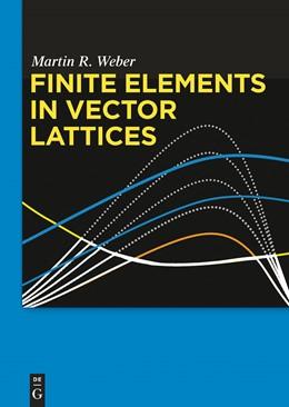 Abbildung von Weber | Finite Elements in Vector Lattices | 1. Auflage | 2014 | beck-shop.de