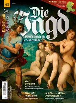 Abbildung von Die Jagd in Kunst und Kultur | 2014 | Pirsch durch die Jahrhunderte