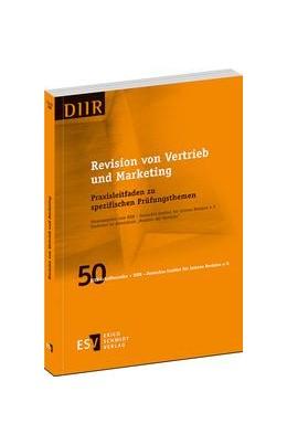 Abbildung von DIIR – Deutsches Institut für Interne Revision e.V. | Revision von Vertrieb und Marketing | 1. Auflage | 2014 | Band 50 | beck-shop.de