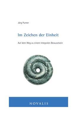 Abbildung von Purner | Im Zeichen der Einheit | 1. Auflage | 2010 | beck-shop.de
