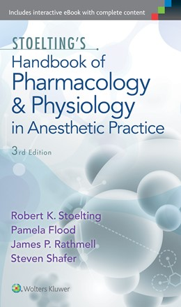 Abbildung von Stoelting / Flood / Rathmell   Stoelting's Handbook of Pharmacology and Physiology in Anesthetic Practice   2014