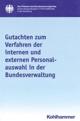 Abbildung von Gutachten zum Verfahren der internen und externen Personalauswahl in der Bundesverwaltung | 2014 | 19