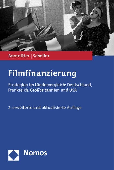 Abbildung von Bomnüter / Scheller | Filmfinanzierung | 2. erweiterte und aktualisierte Auflage | 2014