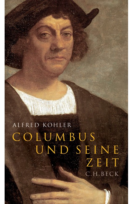 Cover: Alfred Kohler, Columbus und seine Zeit