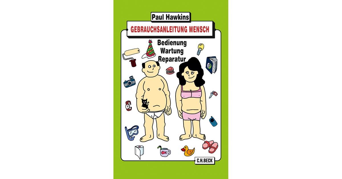 Gebrauchsanleitung Mensch | Hawkins, Paul | Broschur
