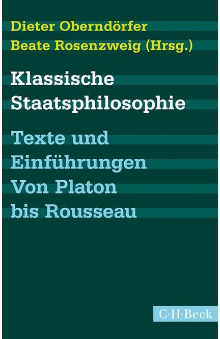 Cover: , Klassische Staatsphilosophie