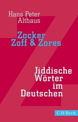 Abbildung von Althaus, Hans Peter | Zocker, Zoff & Zores | 4. Auflage | 2014 | 1476 | beck-shop.de