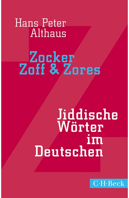 Cover: Hans Peter Althaus, Zocker, Zoff & Zores