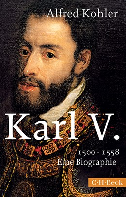 Abbildung von Kohler, Alfred | Karl V. | 3. Auflage | 2014 | 1500-1558 | 1649
