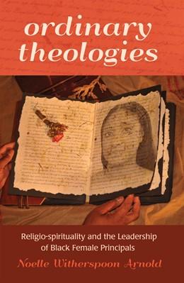 Abbildung von Witherspoon   Ordinary Theologies   2014   Religio-spirituality and the L...   39