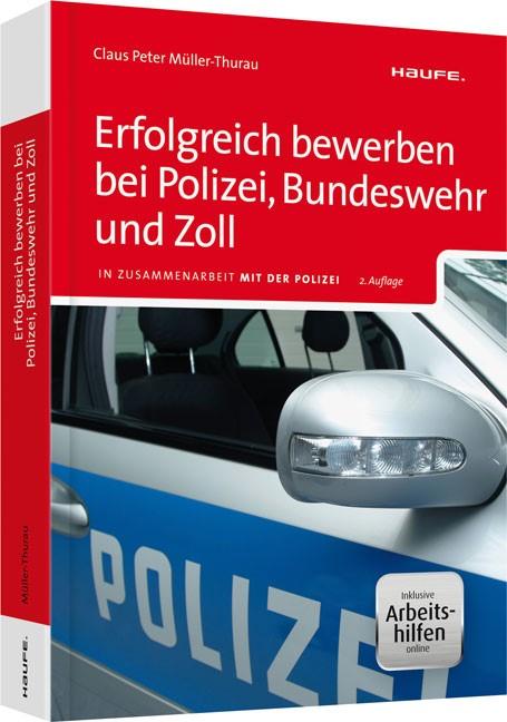 Erfolgreich bewerben bei Polizei, Bundeswehr und Zoll | Müller-Thurau | 2. Auflage, 2014 (Cover)