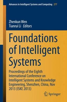 Abbildung von Wen / Li | Foundations of Intelligent Systems | 1. Auflage | 2014 | 277 | beck-shop.de