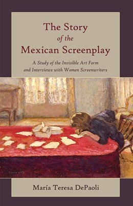 Abbildung von DePaoli | The Story of the Mexican Screenplay | 2. Auflage | 2014 | 11 | beck-shop.de