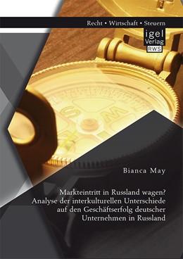 Abbildung von May | Markteintritt in Russland wagen? | 2014 | Analyse der interkulturellen U...