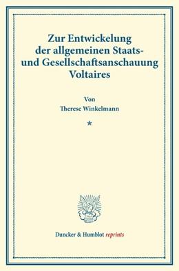 Abbildung von Winkelmann | Zur Entwickelung der allgemeinen Staats- und Gesellschaftsanschauung Voltaires | 2014 | (Staats- und sozialwissenschaf...